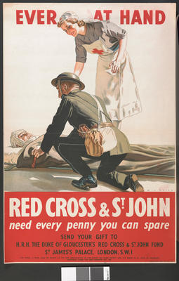 Large colour poster featuring wounded serviceman on a stretcher being attended to by a uniformed male (St John Ambulance?) and a female British Red Cross VAD with text: 'Ever at Hand. Red Cross & St John need every penny you can spare.' Artist K.J. Petts.