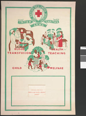poster: 'Uganda Branch British Red Cross: Blood Transfusion, Health Teaching, Child Welfare'.