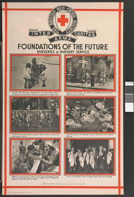 One of a set of large posters illustrating the services of the British Red Cross: Foundations of the Future. Nurseries and Nursery Service.; Printed Docs (museum)/poster; 2567/5