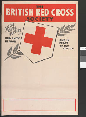 'The British Red Cross - Inter Arma Caritas - humanity in War - and in peace we still carry on'. Blank space for individual Branch insertions.