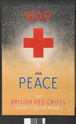 'In War and Peace - the British Red Cross (Scottish Branch)'