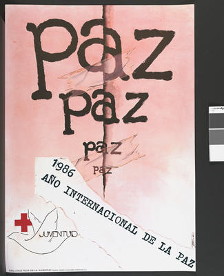 Poster for Bolivia: Junior Red Cross: 'Paz, Paz, Paz, Paz 1986 Ano Internatiocional De La Paz. Juventud. Cruz Roja De La Juventud'