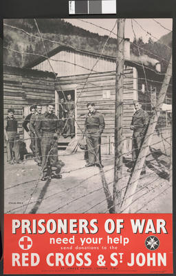 Large poster featuring a black and white photograph of POWs behind a barbed wire fence at camp 'Stalag XIIIA' with the text: 'Prisoners Of War need your help. Send donations to the Red Cross & St John'.; Printed Docs (museum)/poster; 2355/74