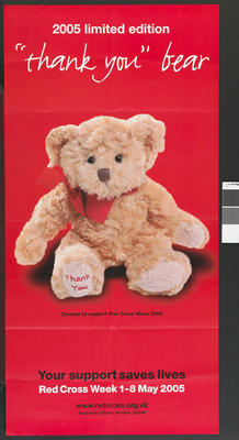 Large poster, illustrating a soft toy produced as part of Red Cross Week 2005 campaign.; Printed Docs (museum)/poster; 2260/2