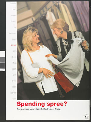 Large double-sided poster with colour image: 'Spending Spree? Supporting your local British Red Cross Shop'. Produced with the Association of Charity Shops.