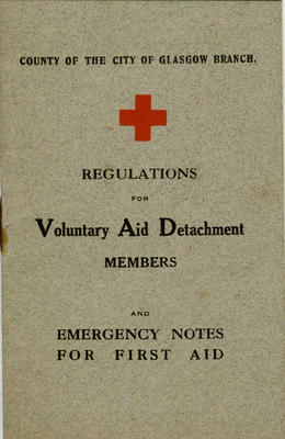 VAD Members Regulations – Emergency Notes for First Aid, County of Glasgow branch