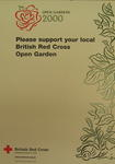 Medium sized poster: Open Garden 2000. Please support your local British Red Cross Open Garden.
