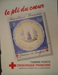 Poster produced by the French Red Cross: 'le pli du coeur'. Timbre-Poste Croix-Rouge Francaise. Surtaxe au Profit de la Croix-Rouge.
