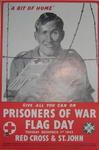 Small black and white poster showing a prisoner of war holding a food parcel: 'A Bit of Home. Give all you can on Prisoner of War Flag Day. Tuesday December 1st 1942. Red Cross & St John.'
