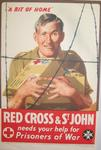 Small tinted poster showing a prisoner of war holding a food parcel: 'A Bit of Home. Red Cross & St John needs your help for Prisoners of War.'