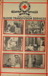 One of a set of large posters illustrating the services of the British Red Cross: British Red Cross Help with Blood Transfusion Service.