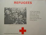 poster: 'Refugees. The Red Cross helps to supply shelter, food and medical care. The International Tracing Service reunites many people each year with their missing relatives.'