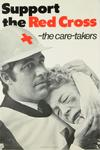 poster: 'Support the Red Cross - the care-takers'