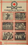 One of a set of posters mounted on card, each contains set of photographs with captions: Foundations of the Future: nurseries and Nursery Service