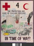 One of a set of five laminated posters, produced for a training course: THE PROTECTION AND CARE OF CIVILIAN PERSONS