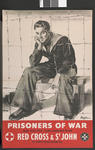 Large poster showing a (sailor) prisoner of war: 'Prisoners of war. Need your help. Send a donation to the Red Cross & St John'.