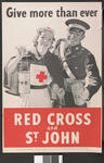 Large black and white poster showing a female BRC VAD and male St John Ambulance member holding collecting boxes: 'Give more than ever. Red Cross and St. John.'