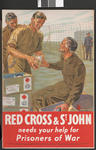 Large colour poster showing prisoners of war receiving food parcels: 'Red Cross & St John needs your help for Prisoners of War'. Artist Charles Wood.