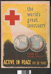 The World's Greatest Sanctuary - over 60 National Societies - Active in Peace as in War