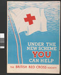 Poster: Under the New Scheme You can help the British Red Cross Society