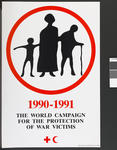Large poster produced for the 1990-1991 World Campaign for the Protection of War Victims