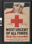 fundraising poster: Most Urgent of all funds - help the wounded