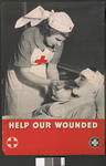 Large poster showing a VAD feeding a wounded man: 'Help our wounded.'