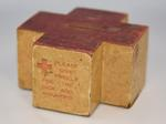 Wooden collecting box in the shape of the Red Cross emblem: 'Please give freely for the sick and wounded.'