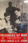 Poster produced by the British Red Cross Society and the Order of St John to appeal for funds for Prisoners of War.